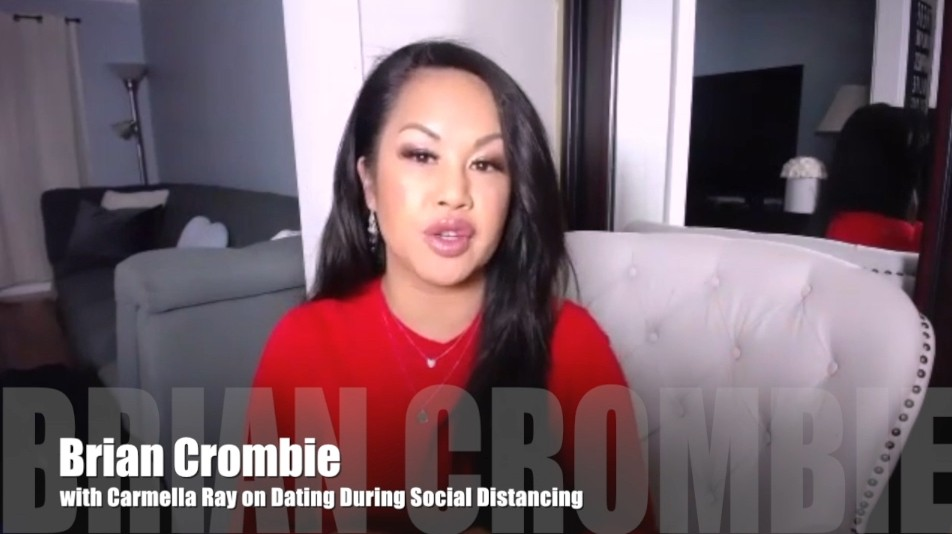 Brian Crombie Carmella Ray on Dating During Social Distancing