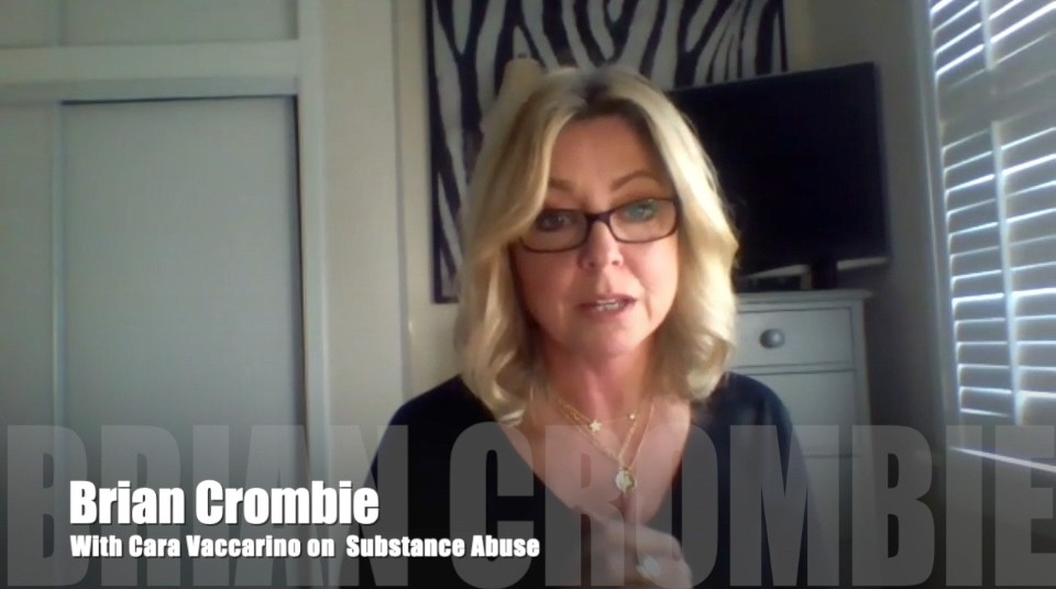Brian Crombie Cara Vaccarino on Substance Abuse