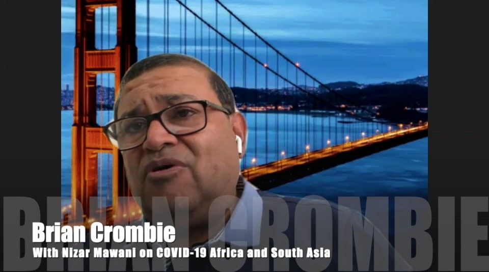 Brian Crombie Nizar Mawani on COVID-19 Africa and South Asia
