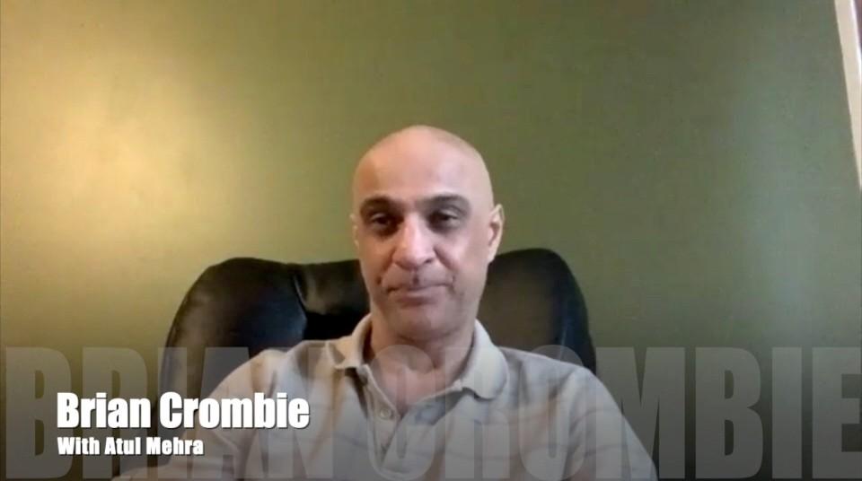 Brian Crombie Atul Mehra
