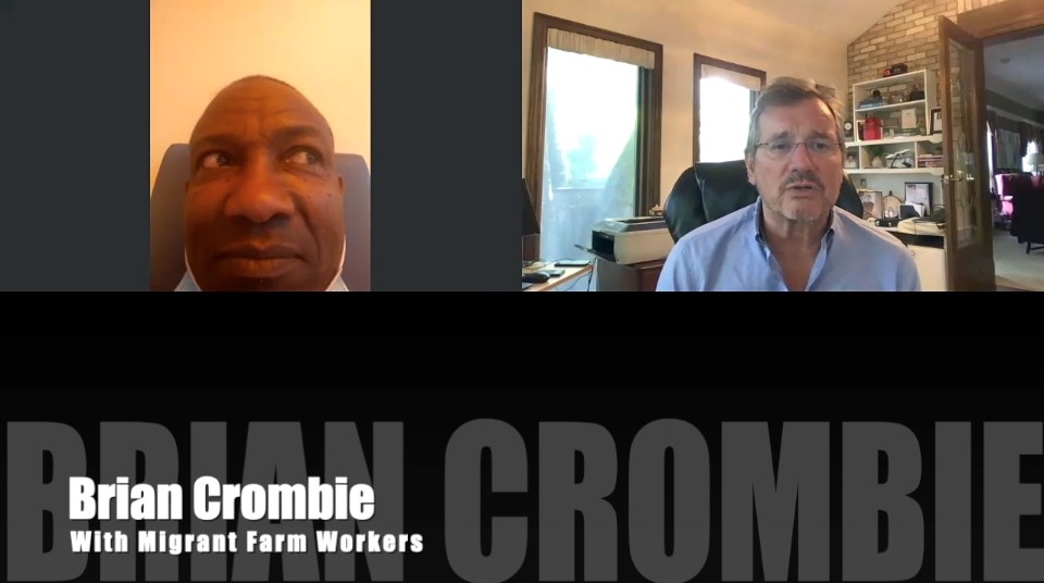 Brian Crombie Migrant Farm Workers