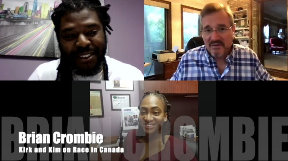 Brian Crombie Kirk and Kim on Race in Canada