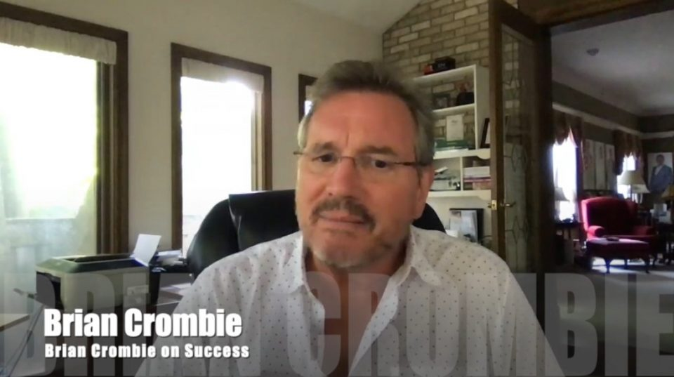 Brian Crombie Brian Crombie on Success